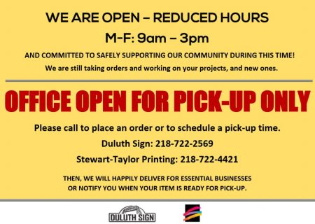 WE ARE OPEN - reduced hours